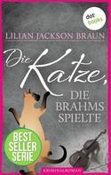 Lilian Jackson Braun: Die Katze, die Brahms spielte - Band 5 ★★★★★