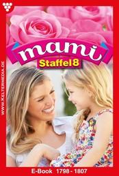 Mami Staffel 8 – Familienroman - E-Book 1798-1807