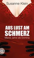 Susanne Klein: Aus Lust am Schmerz ★★★