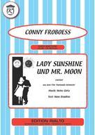 Hans Bradtke: Lady Sunshine und Mr. Moon
