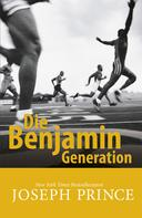 Joseph Prince: Die Benjamin-Generation
