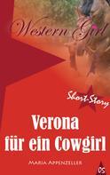 Maria Appenzeller: Verona für ein Cowgirl