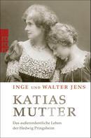 Inge Jens: Katias Mutter ★★★★