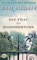 Diane Ackerman: Die Frau des Zoodirektors ★★★★