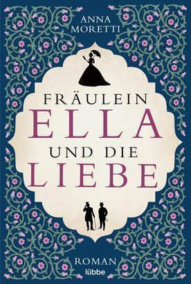 Fräulein Ella und die Liebe
