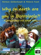 Herman Güldenhaupt: Why on earth are you in Boroloola?