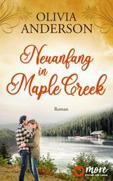 Neuanfang in Maple Creek