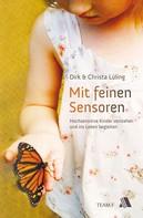 Dirk Lüling: Mit feinen Sensoren
