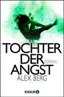 Alex Berg: Tochter der Angst ★★★★