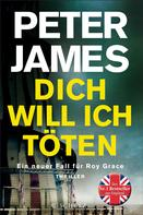 Peter James: Dich will ich töten ★★★★★