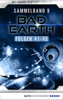 Manfred Weinland: Bad Earth Sammelband 9 - Science-Fiction-Serie
