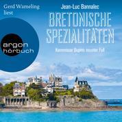 Bretonische Spezialitäten - Kommissar Dupin ermittelt, Band 9 (Ungekürzt)