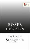 Bettina Stangneth: Böses Denken ★★★★