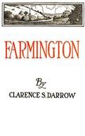 Clarence S. Darrow: Farmington