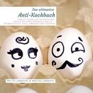 """Mattis Lundqvist: Das Anti-Kochbuch - Sinnlos """"kochen"""" mit Wasserkocher, Toaster, Backofen, Mikrowelle und Co. ★★★"""