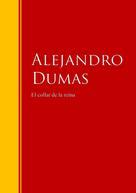Alejandro Dumas: El collar de la reina