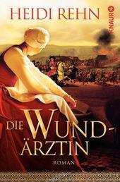 Die Wundärztin - Roman