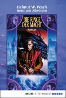 Horst von Allwörden: Die Ringe der Macht