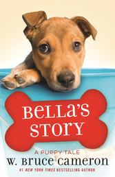 Bella's Story - A Puppy Tale