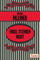 Mischa Mleinek: Engel sterben nicht ★★