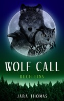 Jara Thomas: WOLF CALL 1