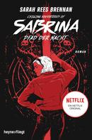 Sarah Rees Brennan: Chilling Adventures of Sabrina: Pfad der Nacht