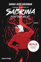 Chilling Adventures of Sabrina: Pfad der Nacht - Eine exklusive Geschichte zur Netflixserie