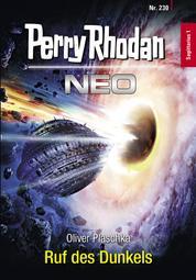 Perry Rhodan Neo 230: Ruf des Dunkels - Staffel: Sagittarius