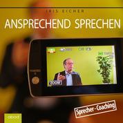 Ansprechend sprechen - Sprecher - Coaching