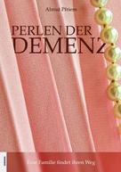 Almut Pfriem: Perlen der Demenz
