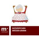 Brüder Grimm: Rottkäppchen
