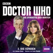 Doctor Who, Die Dynastie der Winter, Teil 3: Die Sünden