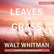 Leaves of Grass - 1855 Edition (Unabridged)