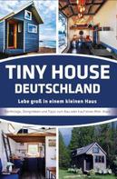 Jörg Janßen- Golz: Tiny House Deutschland ★★★★★
