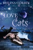 Rhiana Corbin: Love Cats ★★★★