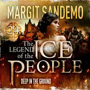 The Ice People 24 - Deep in the Ground
