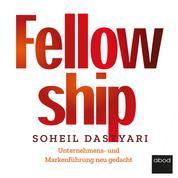 Fellowship - Unternehmens- und Markenführung neu gedacht