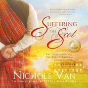 Suffering the Scot - Brotherhood of the Black Tartan, Book 1 (Unabridged)