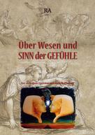 Wilhelm Ratzenböck: Über Wesen und Sinn der Gefühle