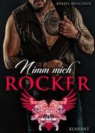 Bärbel Muschiol: Nimm mich, Rocker ★★★★