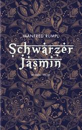 Schwarzer Jasmin - Roman