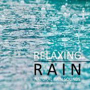 Relaxing Rain: Natural rain sounds for sleeping, meditation & stress relief - Perfect for use in wellness and meditation areas