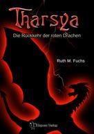 Ruth M. Fuchs: Tharsya