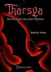 Tharsya - Die Rückkehr der roten Drachen