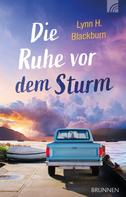 Lynn H. Blackburn: Die Ruhe vor dem Sturm ★★★