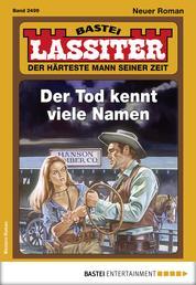 Lassiter 2499 - Western - Der Tod kennt viele Namen