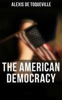 Alexis de Toqueville: The American Democracy