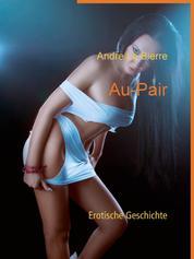 Au-Pair - Erotische Geschichte