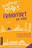 Bernd Köstering: Lieblingsplätze Frankfurt am Main ★★★★