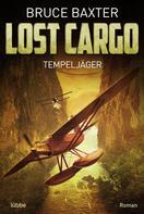 Bruce Baxter: Lost Cargo: Tempeljäger ★★★★